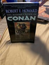 Conan the Barbarian Ser.: The Bloody Crown of Conan by Robert E. Howard...