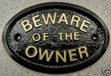 OWNER BEWARE - HOUSE DOOR PLAQUE SIGN PROPERTY LAND