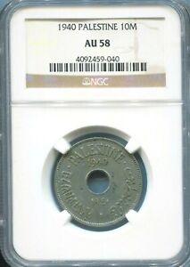PALESTINE- FANTASTIC HISTORICAL CUPRONICKEL 10 MILS,1940,  NGC CERTIFIED AU 58