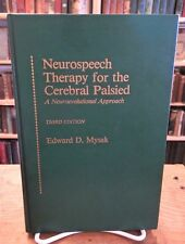 Neurospeech Therapy for the Cerebral Palsied, Edward Mysak, 1980 3rd edition