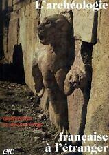 L'archéologie française à l'étranger de Jean Leclant, Jean-Claude Gardin
