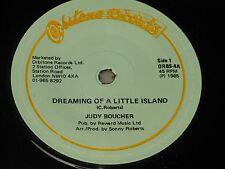 """Judy Boucher:   Dreaming Of A Little Island  7""""   Near Mint ex shop stock"""