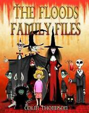 The Floods Family Files by Colin Thompson (Large Picture Paperback, 2009)