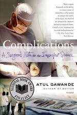 Complications: A Surgeon's Notes on an Imperfect Science Gawande, Atul Paperbac