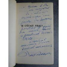 Dorgelès Roland Si c'était vrai Originale sur Alfa envoi de l'auteur non coupé