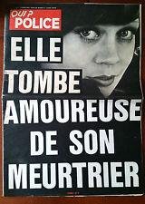 QUI ? Police 22/3/1979; Besse le lieutenant de Mesrine...perdu par deux femmes