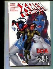 MARVEL X-MEN FOREVER: DEVIL IN A WHITE DRESS! TPB (9.2) 1st PRINT