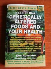 Basic Earth Guides: Genetically Altered Foods and Your Health by Ken Roseboro PB