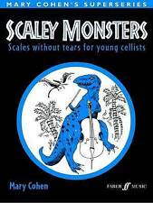 Scaley Monsters for Cello: Scales Without Tears for Young Cellists (Faber Editio