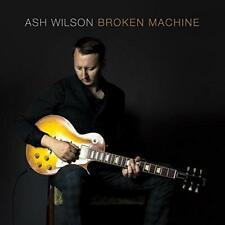 Ash Wilson - Broken Machine (NEW CD)