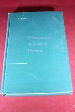(BS) Vintage Mathematics Book: Elementary Statistical Physics Kittel 1961