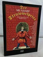 Der Mundart-Struwwelpeter : lustige Geschichten und drollige Bilder ; Originalfa