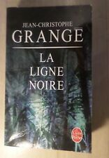 La ligne noire - Jean-Christophe Grangé - Livre de poche