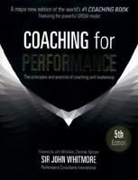 Coaching for Performance by Sir John Whitmore (author)