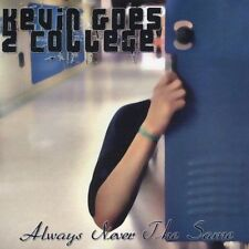 Always Never the Same 2005 by Kevin Goes 2 College - Disc Only No Case