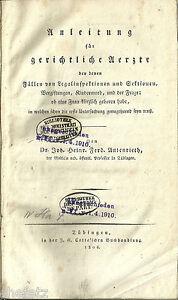 Autenrieth, J.H.F.: Anleitung für gerichtliche Aerzte; Forensik, Tübingen, 1806!