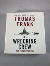 The Wrecking Crew: How Conservatives Rule by Frank, Thomas - Politics Audiobook
