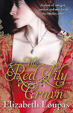 The Red Lily Crown,Loupas, Elizabeth,New Book mon0000107173