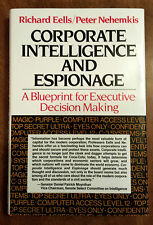 Corporate Intelligence and Espionage : A Blueprint for Executive Decision Making