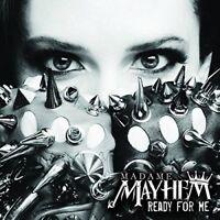 Madame Mayhem - Ready For Me [CD]