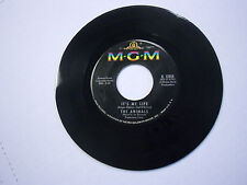 THE ANIMALS It's My Life/I'm Going To Change The World 45 RPM MGM Records VG+