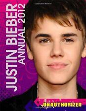 Justin Bieber Annual 2012: Unauthorized (Annuals 2012),Tori Kosara