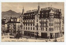 SUISSE SWITZERLAND canton FRIBOURG BULLE le grand hotel moderne