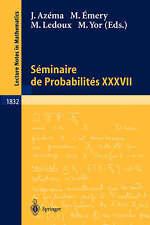 Séminaire de Probabilités XXXVII (Lecture Notes in Mathematics) (English and Fre