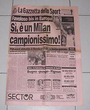La Gazzetta dello Sport MILAN CAMPIONE D'EUROPA Champions League 24 maggio 1990