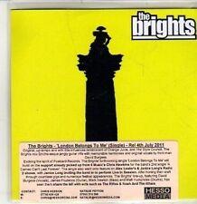 (CS13) The Brights, London Belongs to Me - 2011 DJ CD