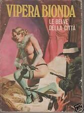 VIPERA BIONDA  N.1   LE BELVE DELLA CITTA'