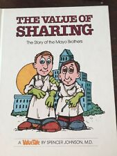 The Value of Sharing : The Story of the Mayo Brothers  1978 1st Ed