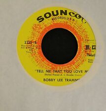Bobby Lee Trammell Souncot 1135 Tell Me That You Love Me and Love Isn't Love