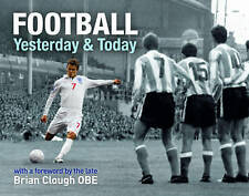 Football Yesterday and Today, Tim Glynne-Jones, New Book