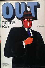 OUT - PIERRE REY - MONDADORI - 1977 - M