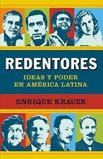 Redentores : Ideas y Poder en América Latino by Enrique Krauze (2012, Paperback)