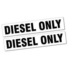 2x DIESEL ONLY Sticker Decal 4x4 4WD Funny Ute #6101EN
