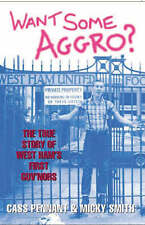 Want Some Aggro? by Micky Smith, Cass Pennant (Paperback) New Book