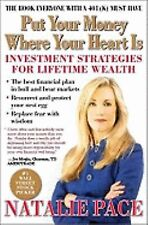 Put Your Money Where Your Heart Is : Investment Strategies for Lifetime W... NEW