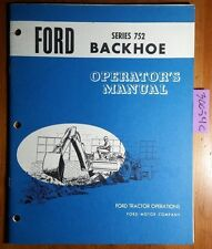 Ford Series 752 Backhoe for 4500 Tractor Owner's Operator's Manual SE O3019 8/66