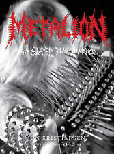 Metalion: The Slayer Mag Diaries by Jon Kristiansen (Hardback, 2011)
