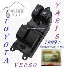 Pulsantiera Alzacristalli Toyota Yaris VERSO dal 1999 2 vetri elettrici 13 Pin