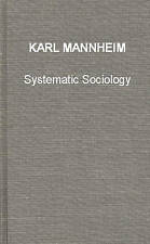 Systematic Sociology: An Introduction to the Study of Society (International Li