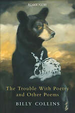 The Trouble with Poetry and Other Poems by Billy Collins-9780330441698-F067