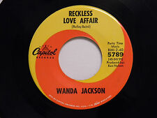 Wanda Jackson 45 RECKLESS LOVE AFFAIR / TEARS WILL BE THE CHASER... ~ Capitol VG