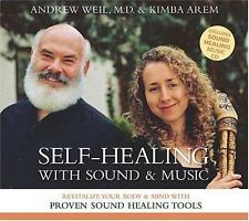 Self-Healing with Sound and Music: Revitalize Your Body and Mind with Proven Sou