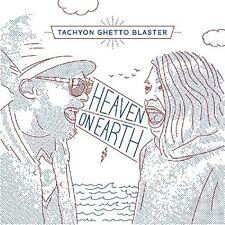 Tachyon Ghetto Blaster - Heaven On Earth [New CD]