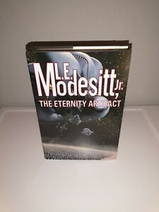 L.E. Modesitt, Jr. The Eternity Artifact First Edition Printing Hardcover