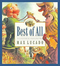 Best of All by Max Lucado (Hardback, 2003)