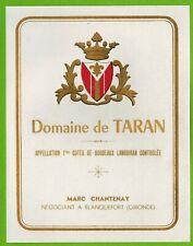 Ancienne Etiquette de Vin-Bordeaux-Domaine de Taran-M.Chantenay-N°458b
